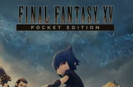 Final Fantasy XV Pocket Edition se montre dans une longue vidéo